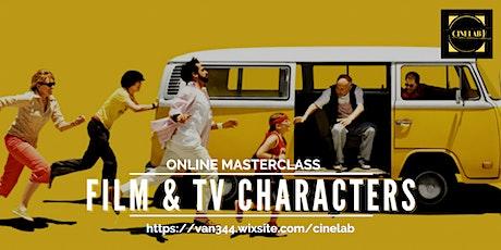 Masterclass:  Film & TV Characters tickets