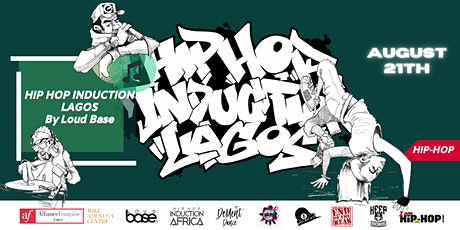AF LAGOS presents: HIP HOP INDUCTION 2021 by Loud Base tickets