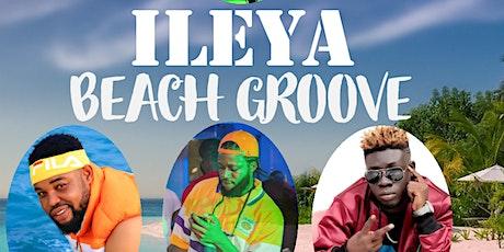 ILEYA BEACH GROOVE tickets
