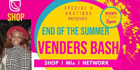 End of the Summer Venders Bash tickets