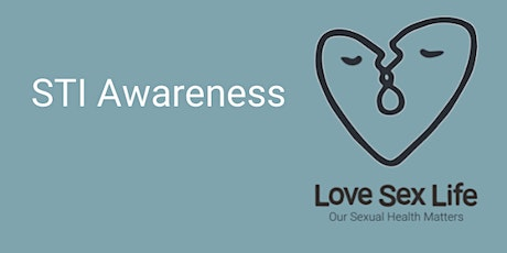 Sexually Transmitted Infections (STIs) Awareness - LSL (Professionals only) tickets