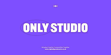 Right Aligned x Only Studio tickets