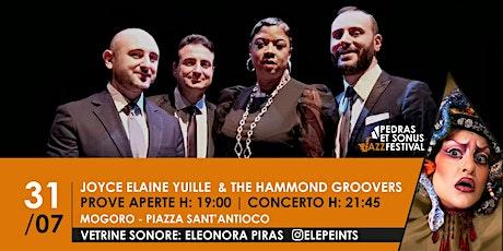 Joyce Elaine Yuille & The Hammond Groovers / Vetri biglietti