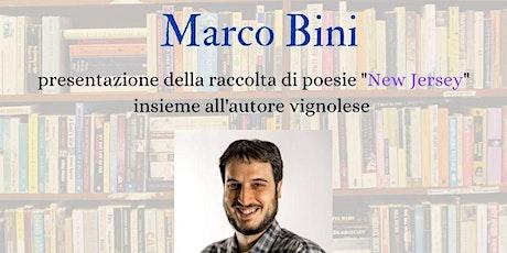PRESENTAZIONE ''NEW JERSEY'' DI MARCO BINI - EX LAVATOIO DI VIGNOLA (MO) tickets