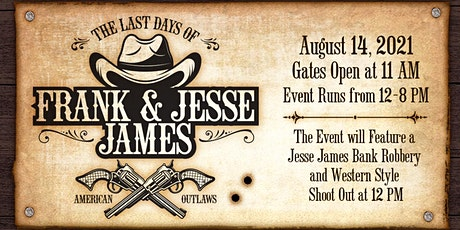 The Last Days of Frank & Jesse James Festival in Springfield, Tennessee tickets