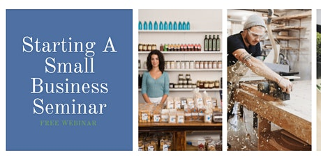 Starting A Small Business Webinar - August 17th, 2021 tickets