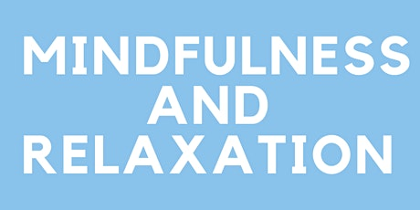 Mindfulness and Relaxation tickets