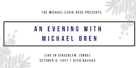 An Evening with Michael Oren tickets