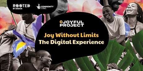 Joy without limits: A Digital Experience tickets