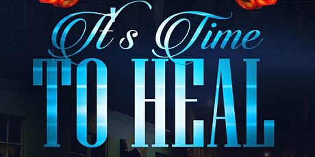 """""""It's Time To Heal"""" Book Signing tickets"""