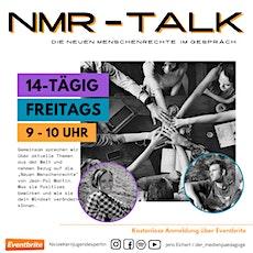 NMR Talk, die Neuen Menschenrechte im Gespräch Tickets