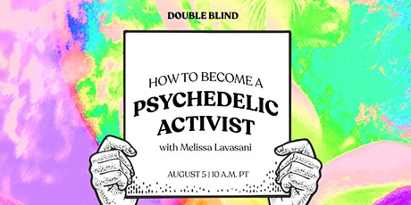 How to Become a Psychedelic Activist tickets