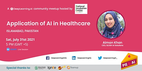 Pie & AI: Islamabad - Application of AI in Healthcare tickets