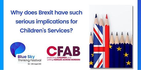 Why does Brexit have such serious implications for Children's Services? tickets
