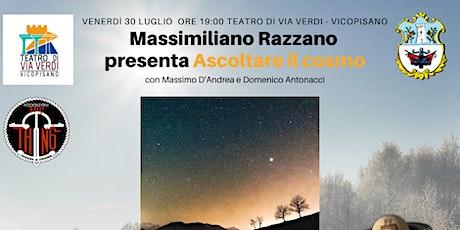 """Massimiliano Razzano presenta """"Ascoltare il cosmo"""" biglietti"""