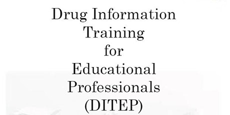 Drug Impairment Training for Education Professionals (DITEP) Day 1 tickets