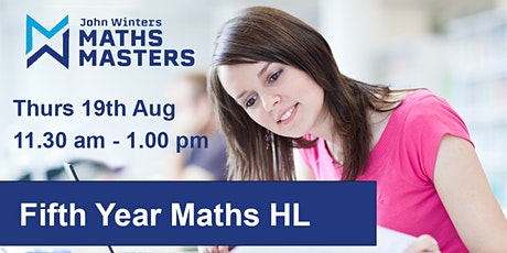 Fifth Year  Maths  Thursday 19th  August  FREE SAMPLE CLASS tickets