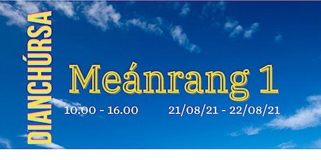 Meánrang 1 - Intermediate level 1 tickets