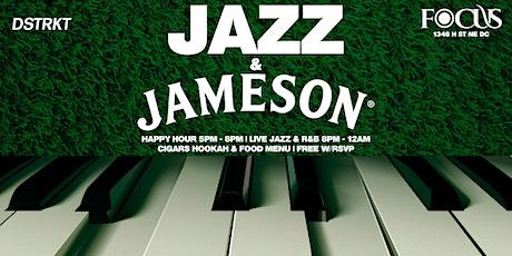 Jazz & Jameson: Happy Hour | Dinner | Live Jazz & R&B tickets