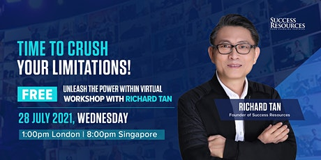 UNLEASH THE POWER WITHIN VIRTUAL WORKSHOP WITH RICHARD TAN tickets