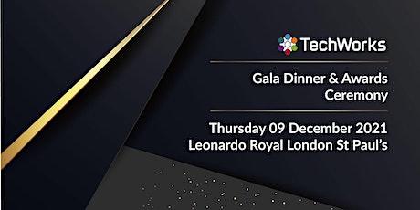 TechWorks Awards & Gala Dinner 2021 tickets