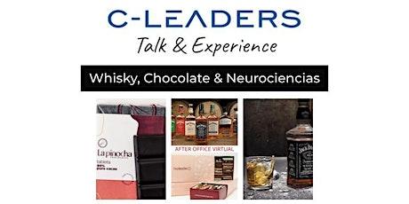 C-LEADERS    Whisky, Chocolate & Neurociencias entradas