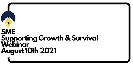 SME Supporting Growth & Survival  Webinar tickets