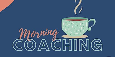 Morning Coaching tickets