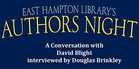 Authors Night  - A Conversation with David Blight tickets