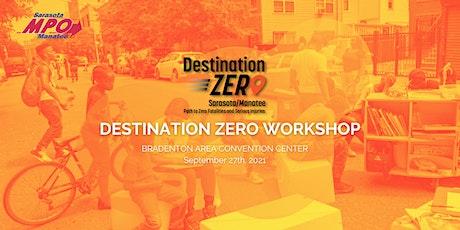 Destination Zero Workshop tickets