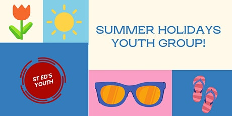 Summer Holidays Youth Group tickets