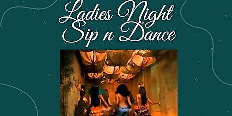 Ladies night sip n dance tickets