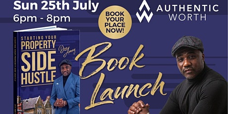 BOOK LAUNCH: Starting Your Property Side Hustle - By Des Amey tickets