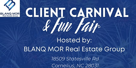 BLANQ MOR Real Estate Group's Client Carnival and Fun Fair tickets