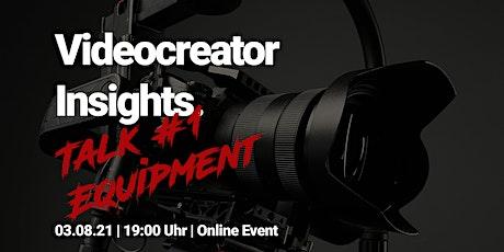 Videocreator Insights Talk #1 / Equipment boletos