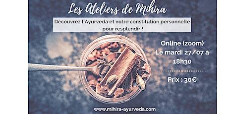 Découvrez l'Ayurveda et votre constitution personnelle pour resplendir ! tickets