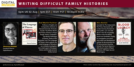 WRITING DIFFICULT FAMILY HISTORIES with Prof Martin Puchner + Alex Renton tickets