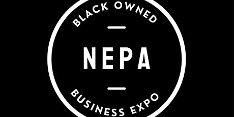 NEPAs 1st Annual Black Owned Business Expo tickets