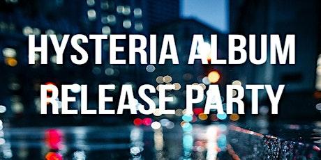 Hysteria Album Release Party tickets
