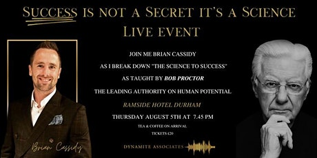Bob Proctor Event by Brian Cassidy - Success is not a Secret it's a Science tickets