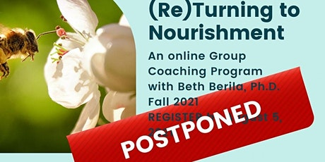 (Re)Turning to Nourishment: Life-Affirming Living, Leading & Working tickets
