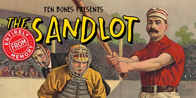 The Sandlot Entirely From Memory