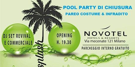 NOVOTEL  MILANO - APERITIF POOL PARTY | Info +393382724181 biglietti