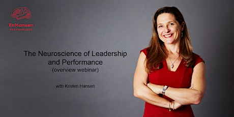 The Neuroscience of Leadership and Performance Overview webinar tickets