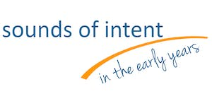 Sounds of Intent in the Early years: NORTH WEST...
