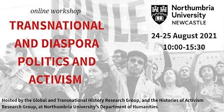 Transnational and Diaspora Politics and Activism Workshop tickets