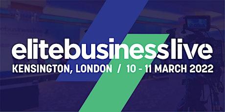 Elite Business Live 2022: VIP Admission tickets