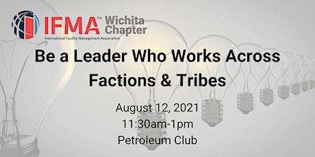 IFMA Wichita August 2021 -  Leadership tickets