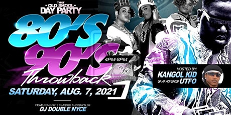 That Old Skool Day Party  80s/90s Throwback Hosted by Kangol Kid from UTFO tickets