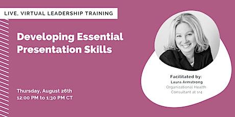 Developing Essential Presentation Skills tickets